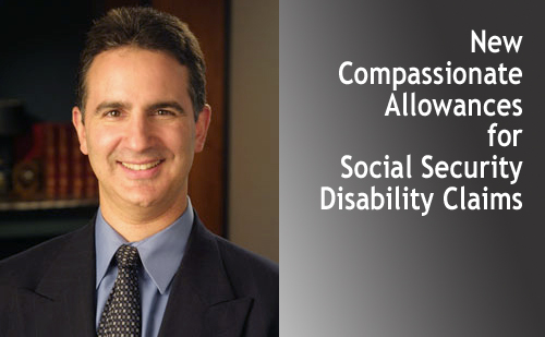New Compassionate Allowances for Social Security Disability Claims
