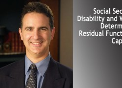 Social Security Disability and Work: Determining Residual Functional Capacity